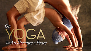 On Yoga: The Architecture of Peace