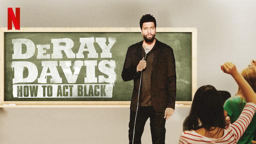 DeRay Davis: How to Act Black