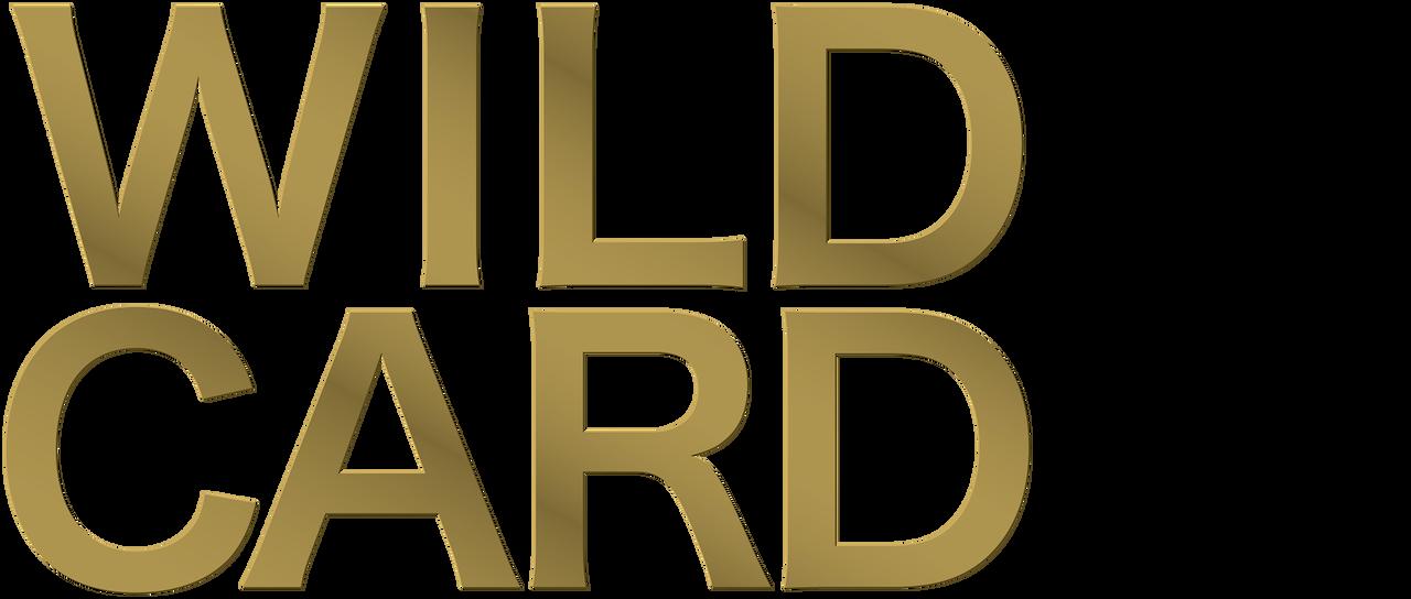 Wild Card Netflix