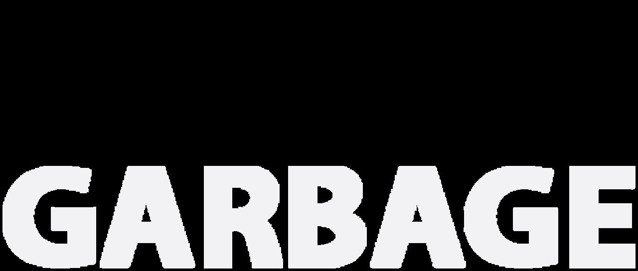 Garbage Netflix