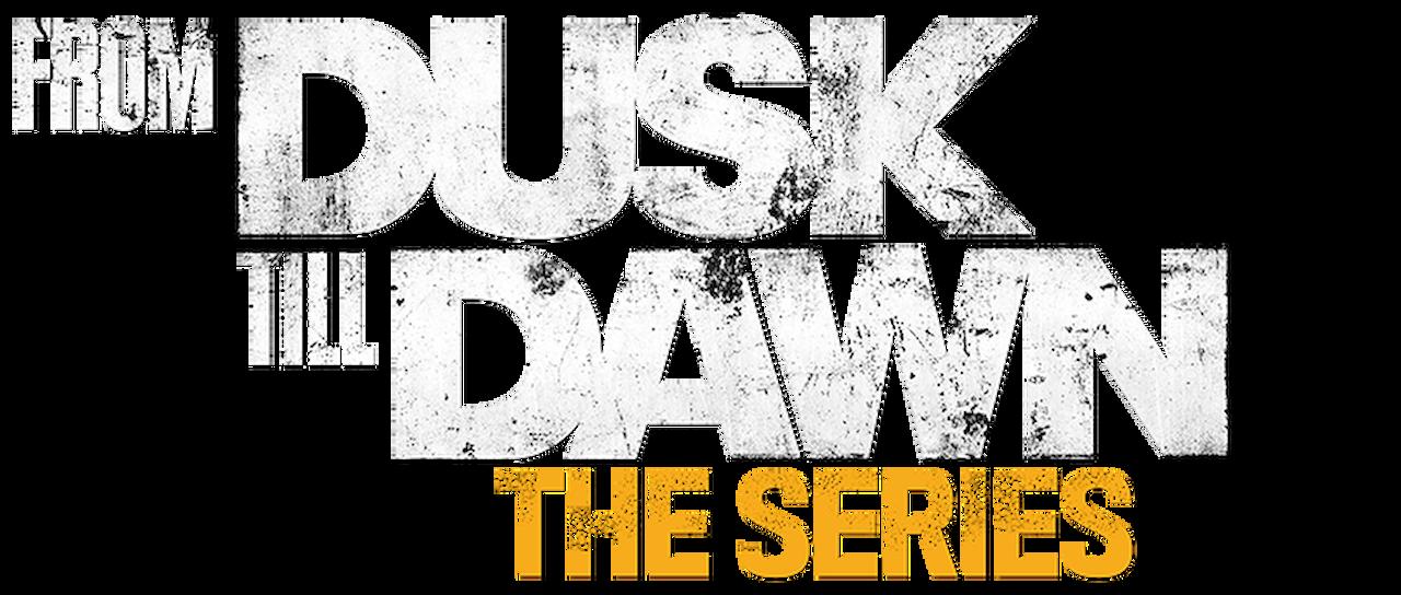 From Dusk Till Dawn The Series Netflix
