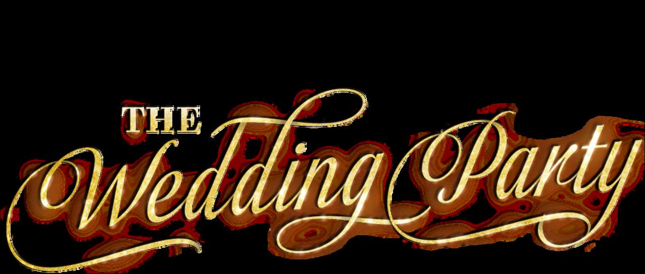 The Wedding Party  Netflix
