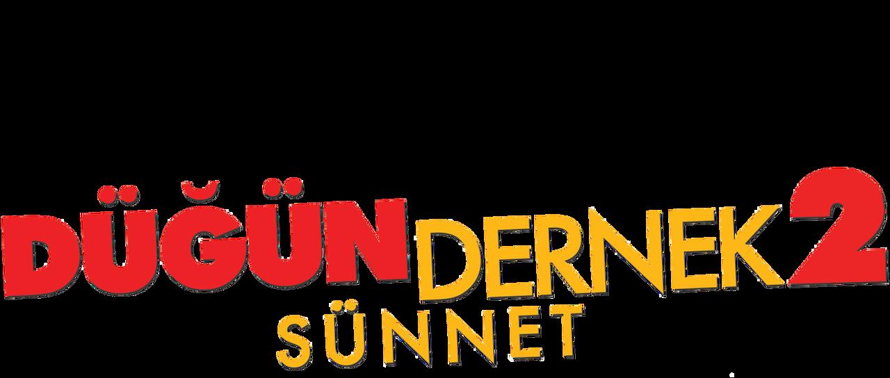 Dugun Dernek 2 Sunnet Netflix