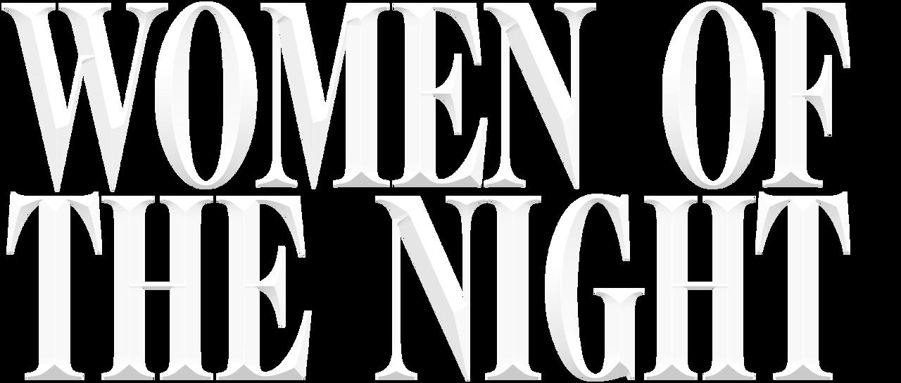 Women Of The Night Netflix