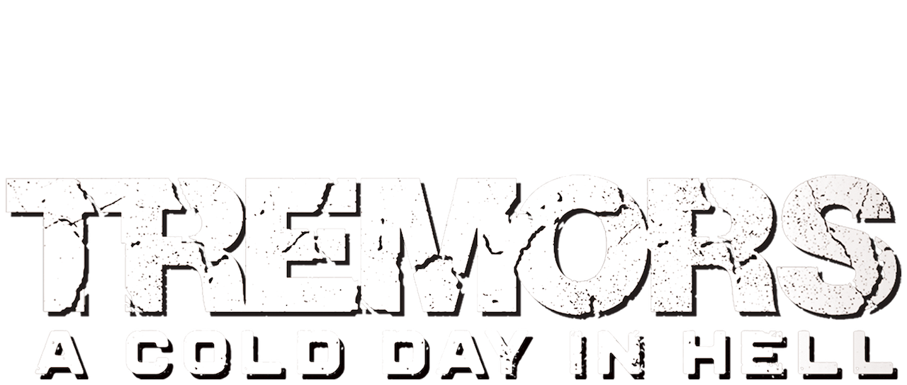 Tremors A Cold Day In Hell Netflix