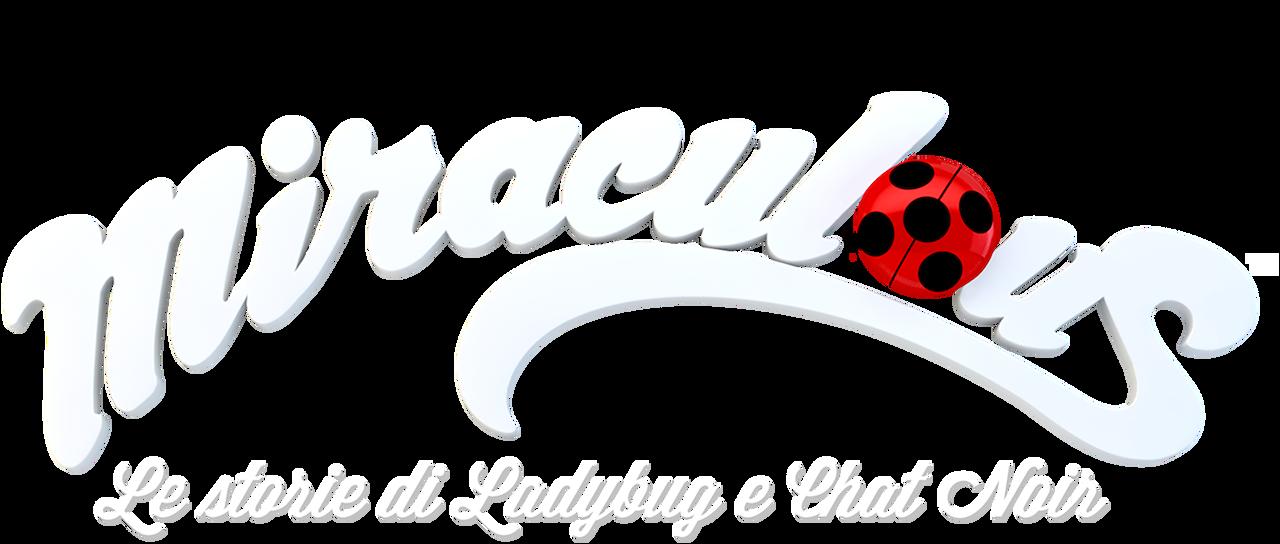 Miraculous Le Storie Di Ladybug E Chat Noir Netflix