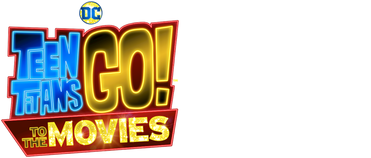 Teen Titans Go To The Movies Netflix