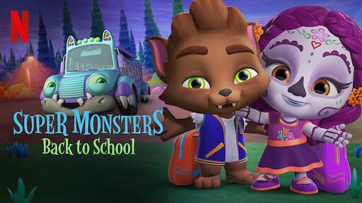Super Monsters The New Class Netflix Official Site
