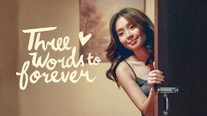 Three Words to Forever