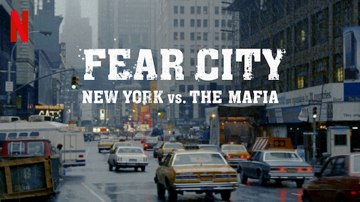 Fear City: New York vs The Mafia | Netflix Official Site