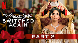 The Princess Switch: Switched Again