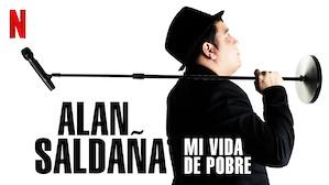 Alan Salda?a: Mi vida de pobre