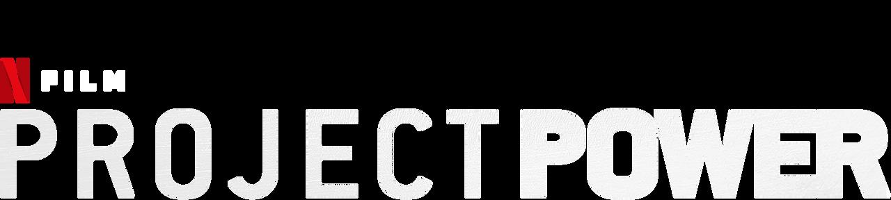 Project Power Netflix Official Site